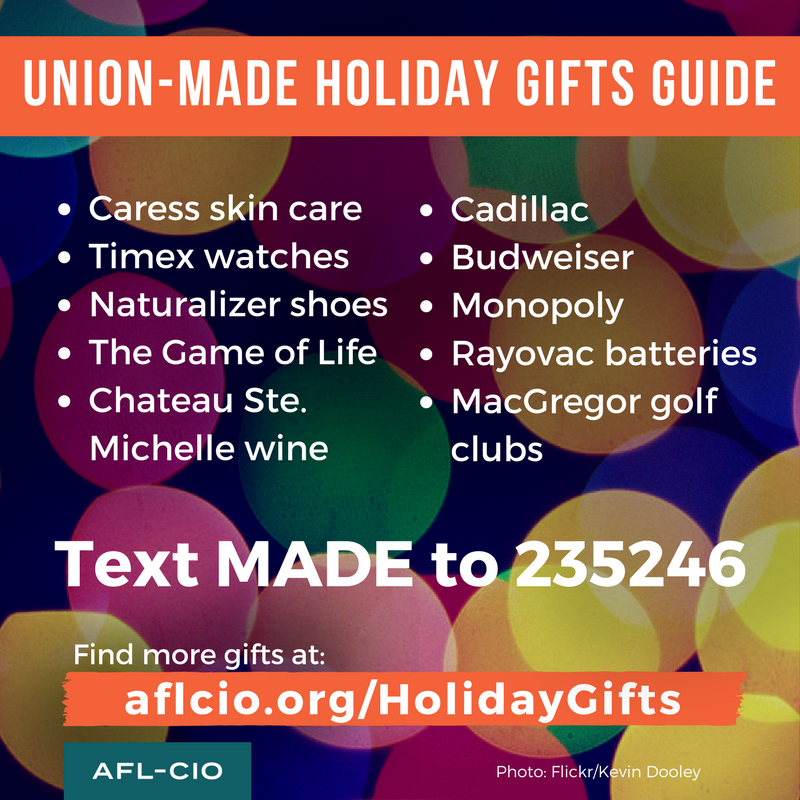 Union Made Holiday Gifts